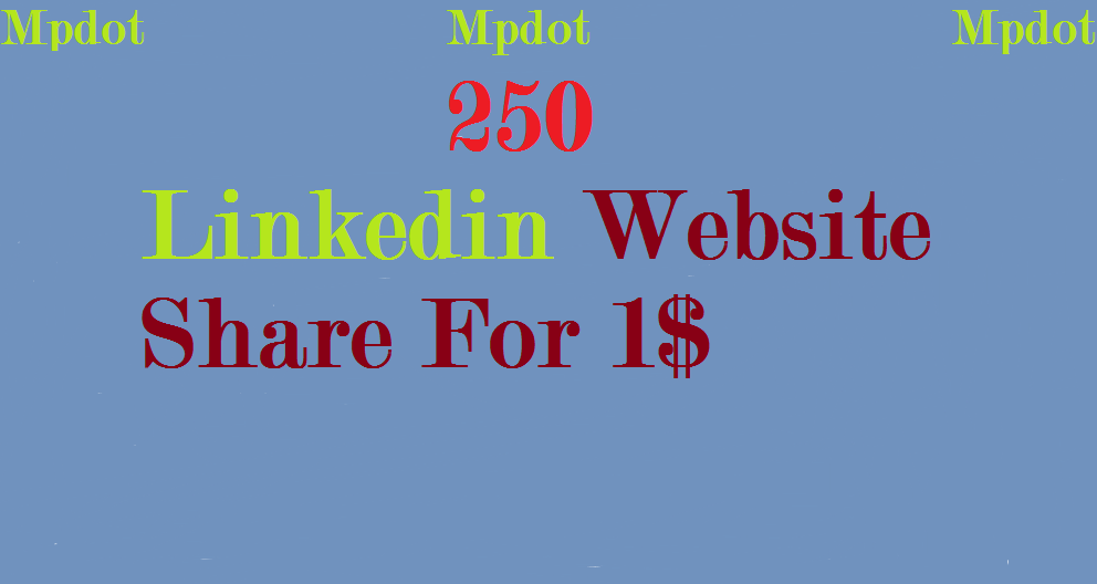 Get You Fast 250 Linkedin Website Share/signals Within 3-4 Hours