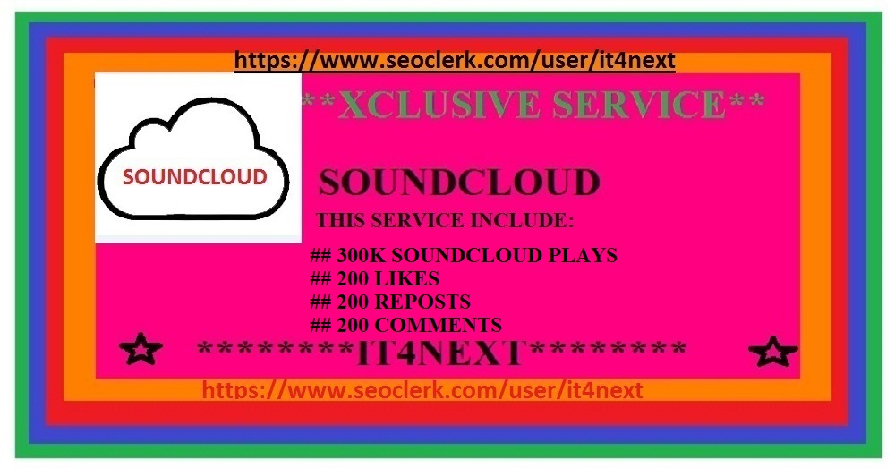 Get 300K soundcloud plays+  usa 200 likes+200 reposts+200   comments