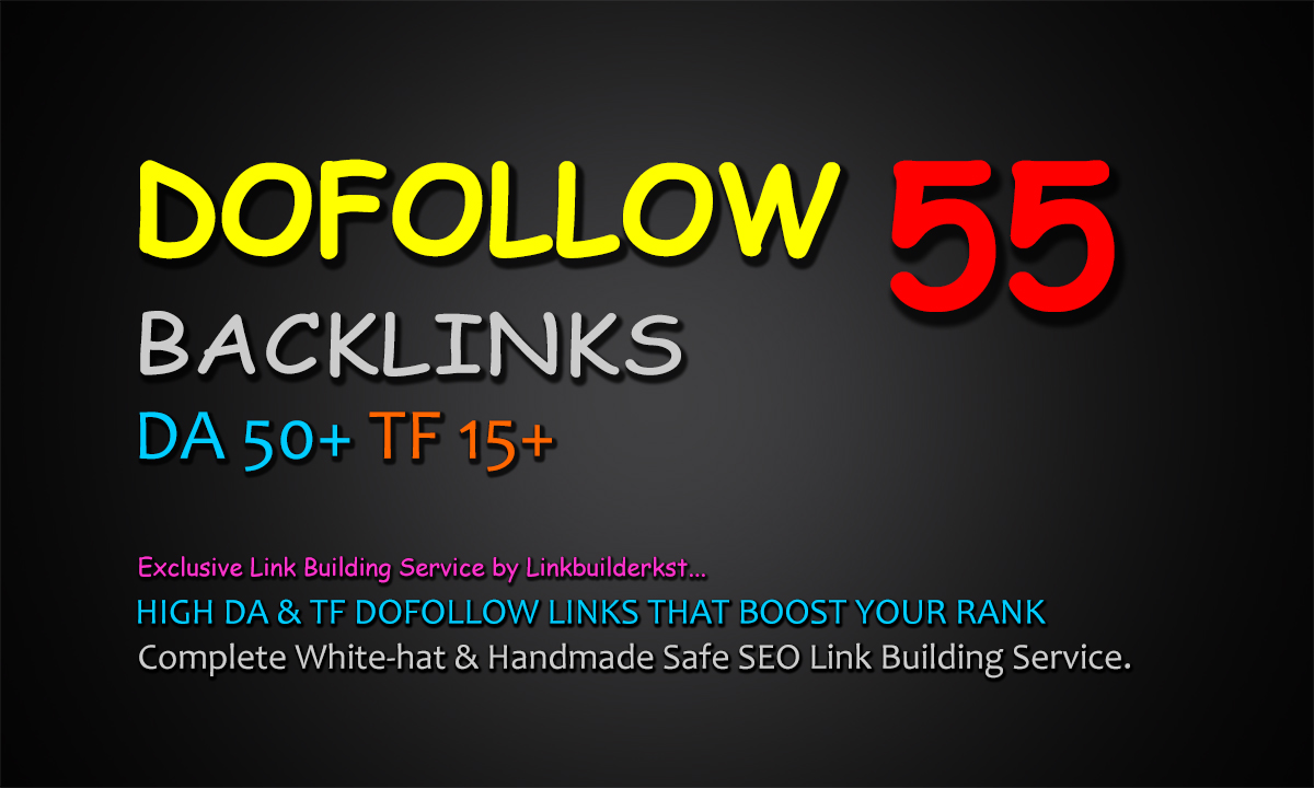 55 Authority Dofollow Backlinks