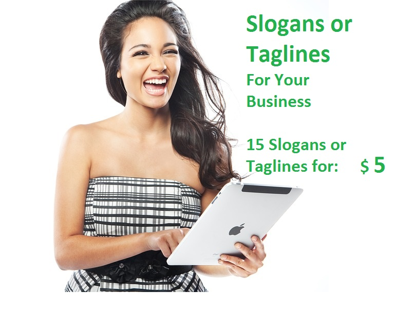 Will Create 15 Slogans or Taglines for your Business