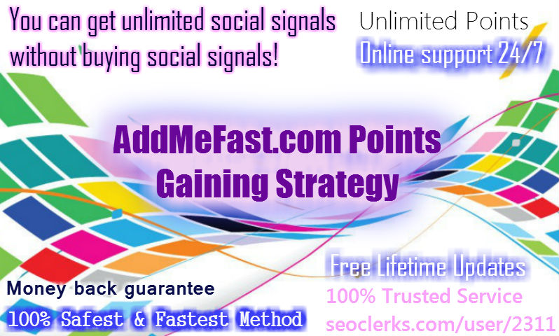 Fastest AddMeFast Points Gaining Strategy