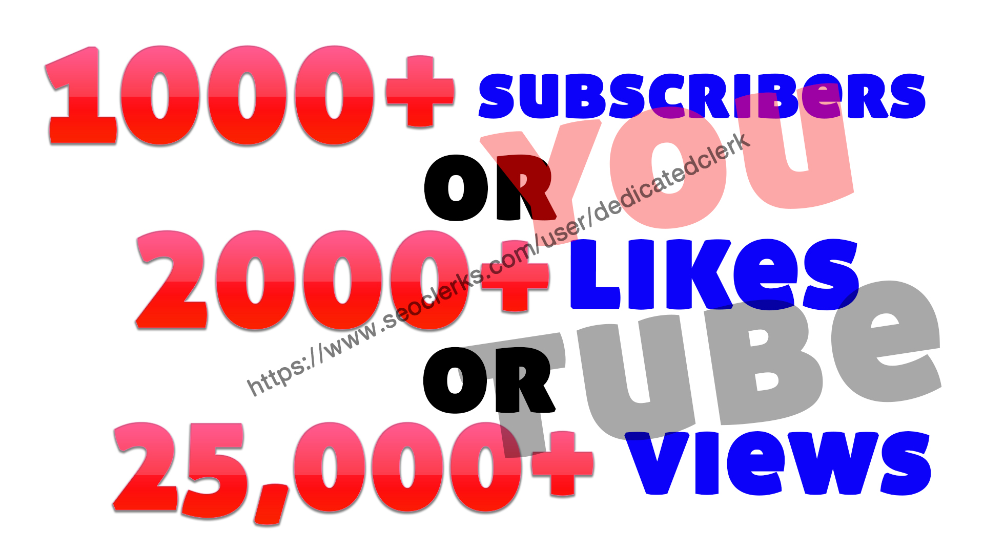 Add 1000+ youtube subscribers or 2000+ youtube likes or 25,000 youtube views
