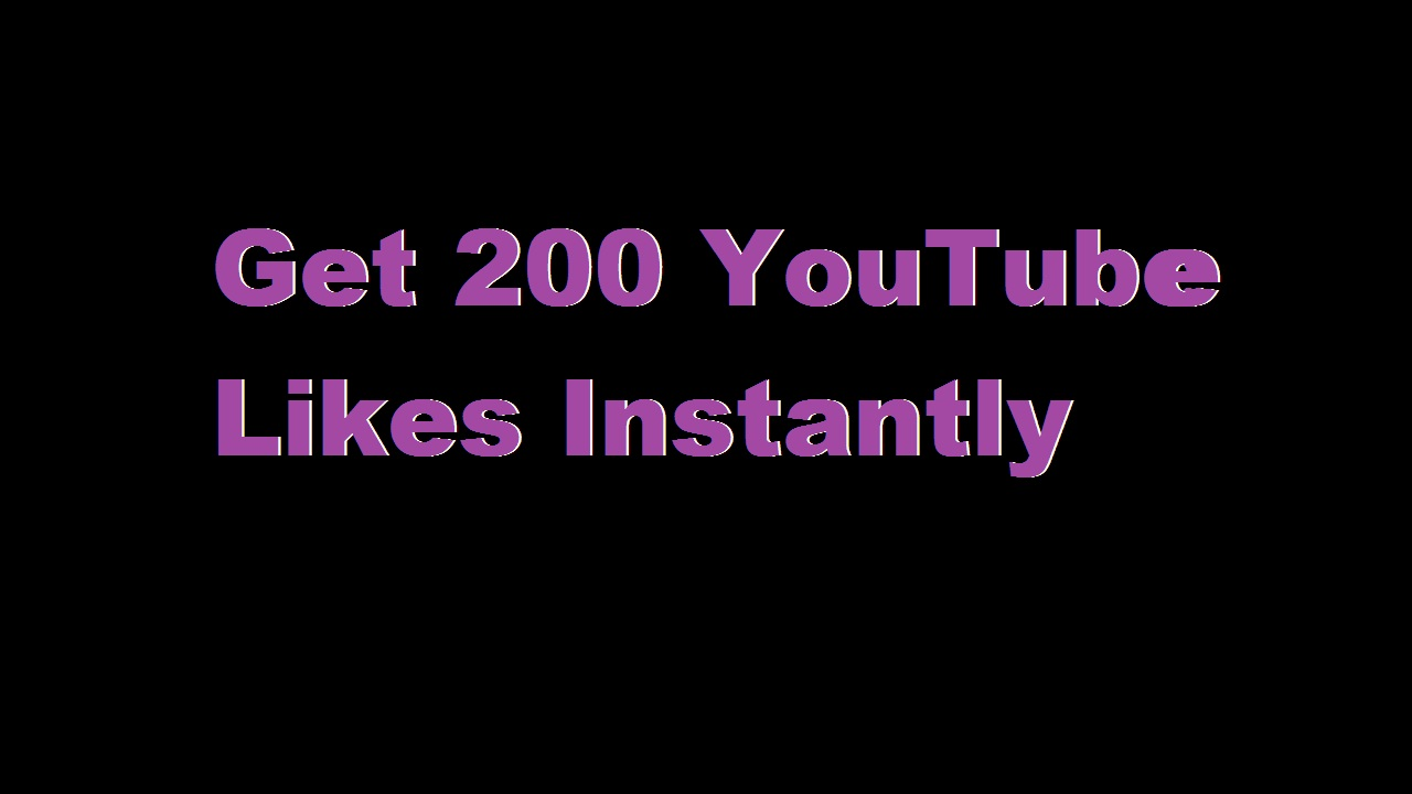 get 200 youtube video likes non drop only