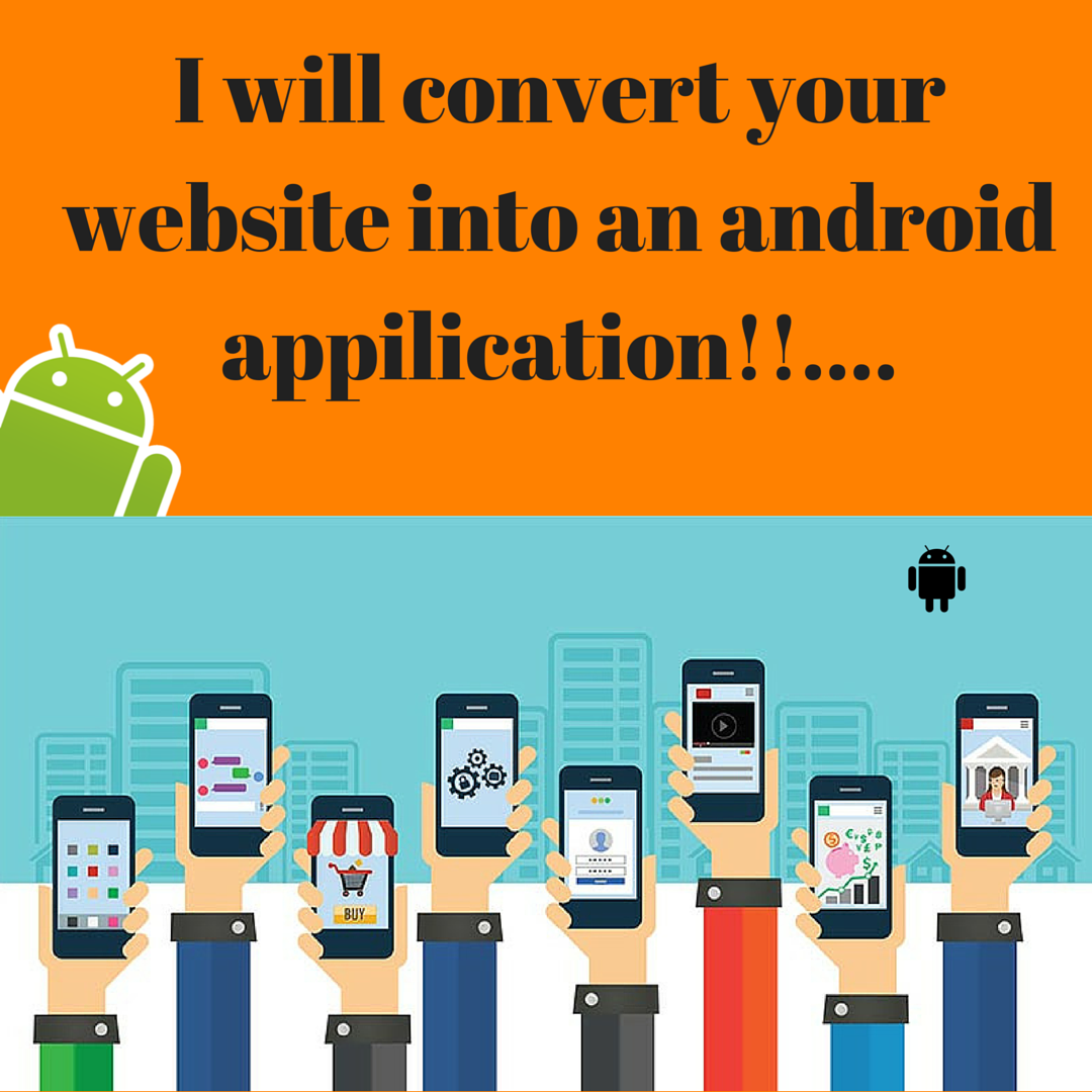 convert your website into Android App and upload it t...