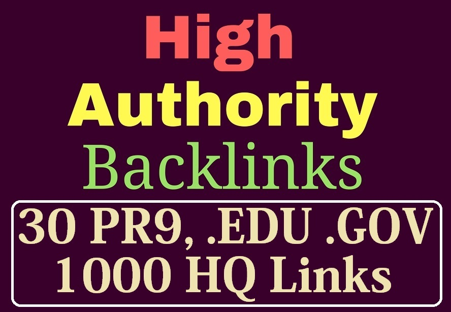 manually do 30 PR9,  EDU/GOV and 1000 Safe SEO Backlinks 2019 Best Results