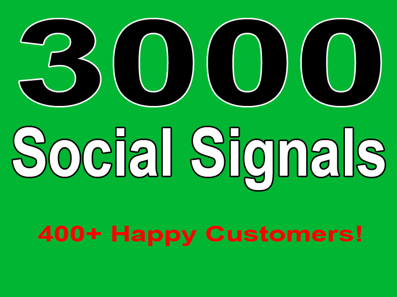 Build Natural 3000 Social Signals from high pr smm site, best result guarantee
