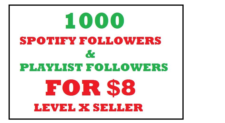 1000 sp0tify playlist playlist or profile followers