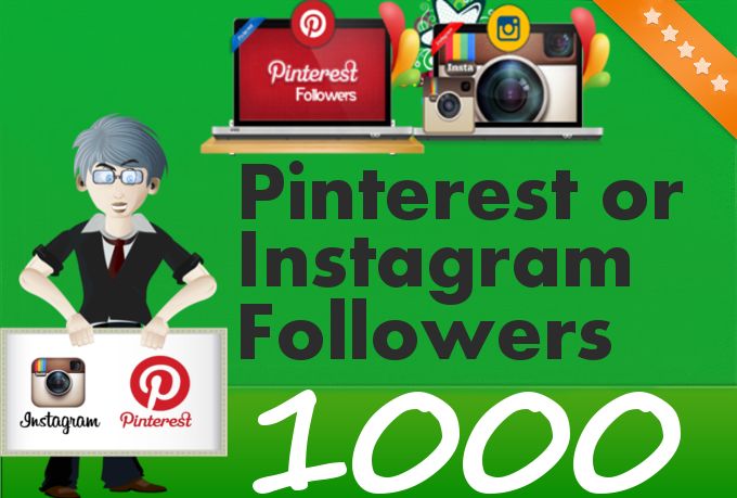Add 1000 Pinterest or Instagram Followers