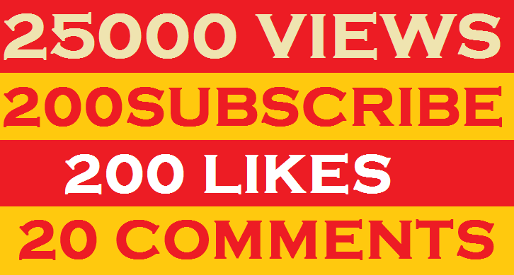 25000+ YouTube Views 200 Likes 200 Subscribes 5 Comments