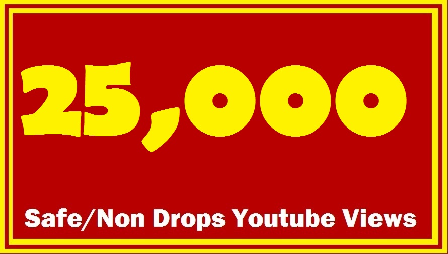 Add 25000 HR Non Drop Youtube Views