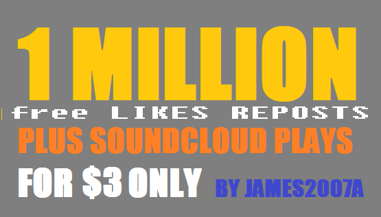 1 MILLION SOUNDCLOUD Plays with free 100 likes and 100 reposts
