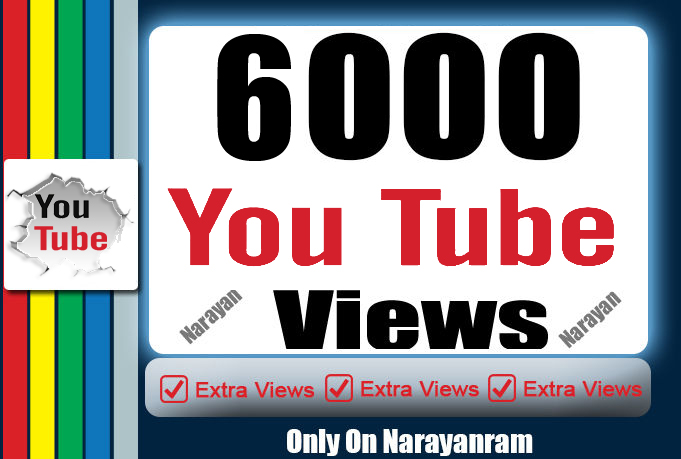6000+ High Quality Instant Fast YouTube Views 36 Hrs Delivery Time