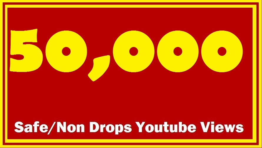 50000+ 50K+ Safe/Non Drops YouTube Views