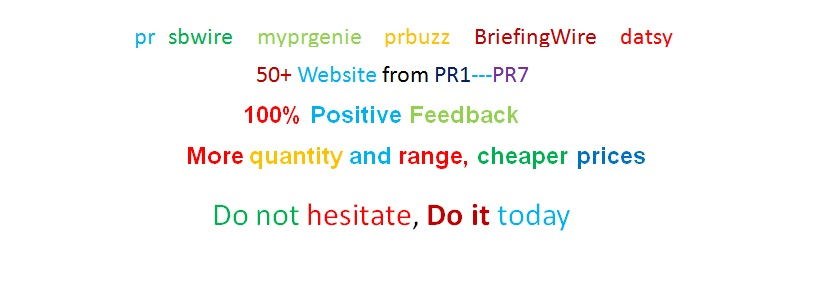 submit press release to 60+ website, wide range from 1 -8, professional service