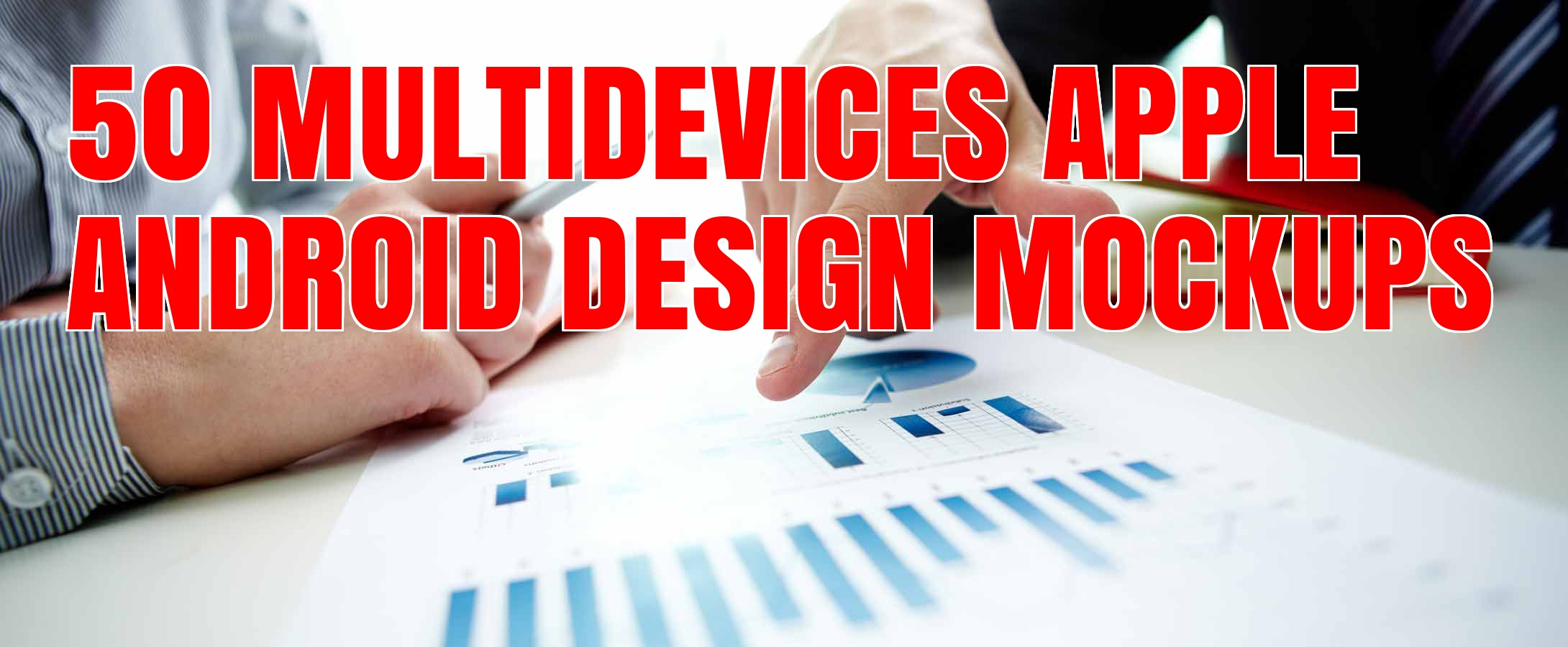 I will supply 50 PROFESSIONAL Multidevices Design Mockups