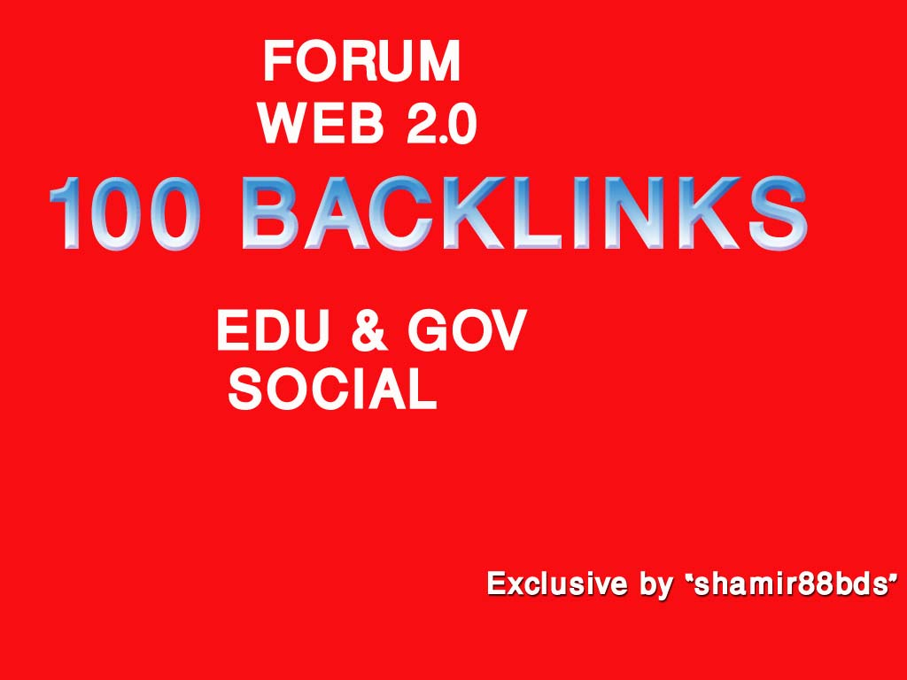 Manually 100 Forum, Web 2.0, Edu/Gov Profile & Social Backlinks from HIGH PR9-PR5 Domains