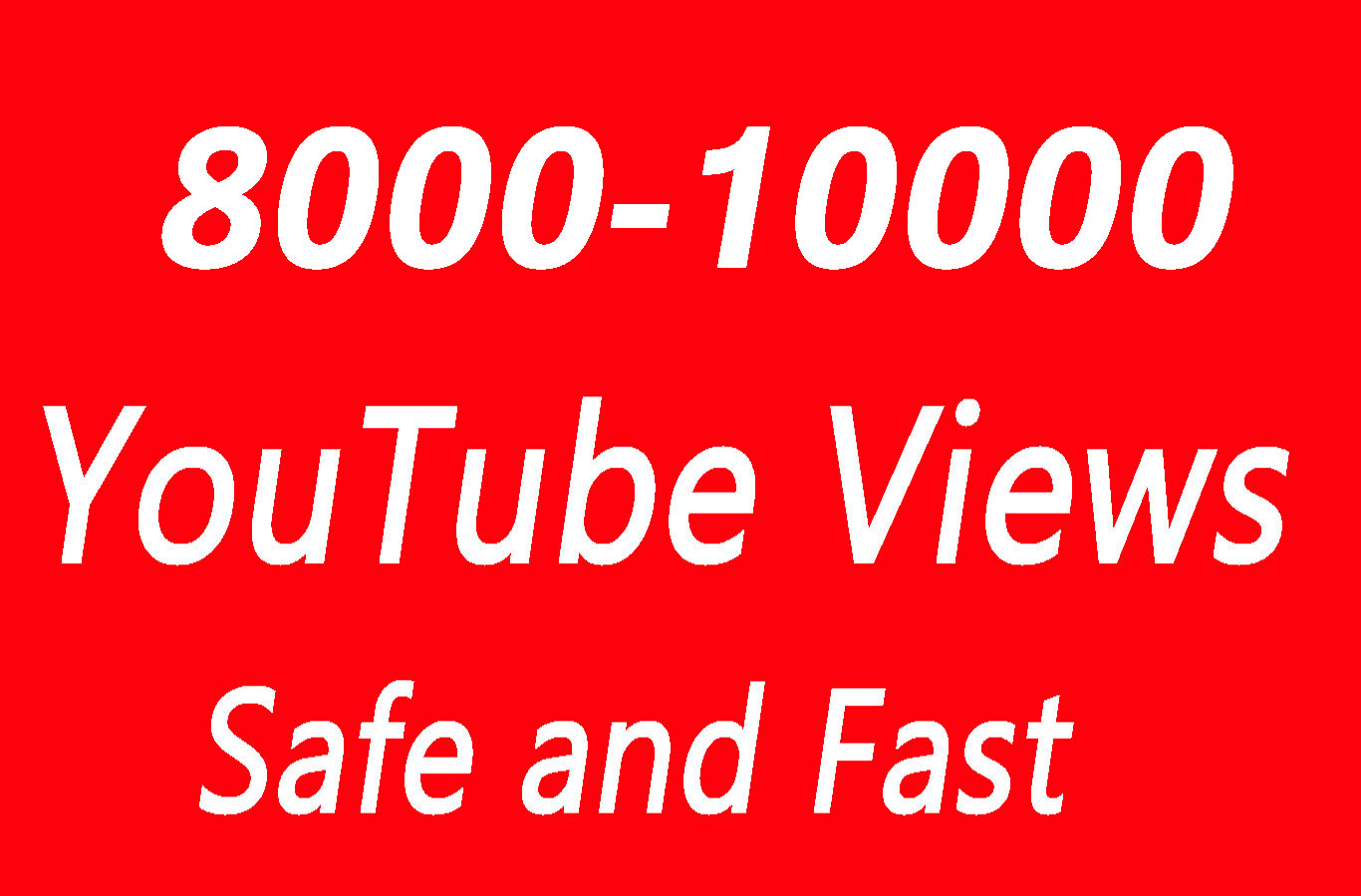 8000 - 10000 High Quality Views with choice Extra service 1000, 2000, 5000,10000, 20000, 20k 25000, 25k and 50,000, 50k, 100,000 100k, 250k, 500k  video Views