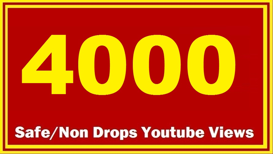 3500-4000 HQ Safe YouTube Views Super Fast delivery