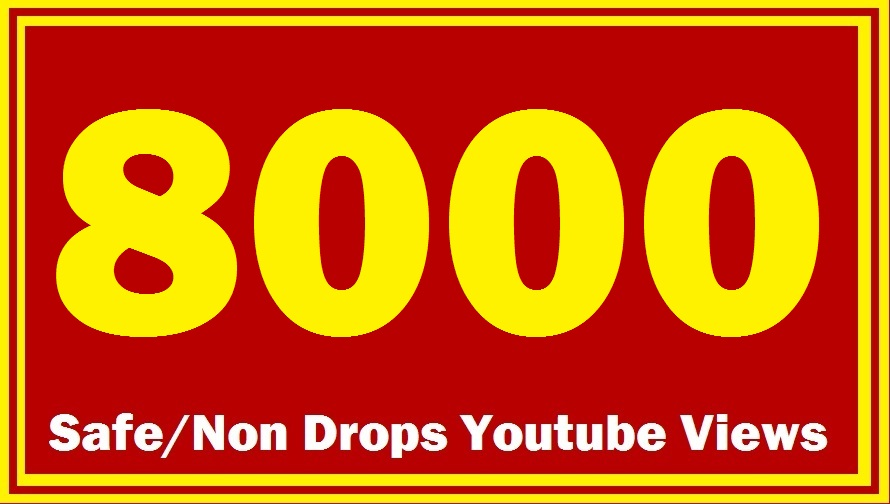7500-8500 HQ Safe YOUTUBE Views Super Fast delivery