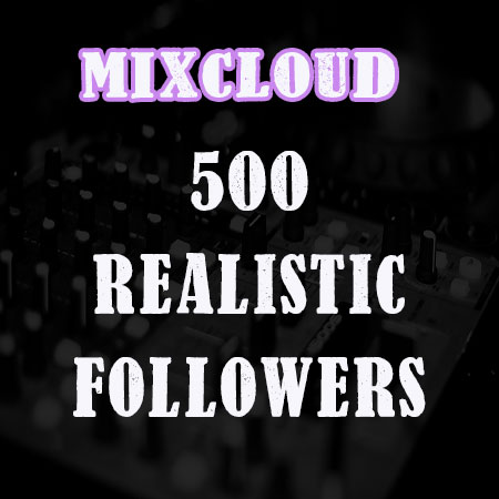 add 500 Followers for your MIXCLOUD