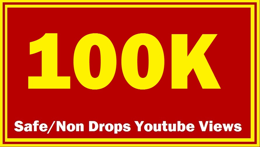 100000 100K High Quality Non DROP Super FAST YOUTUBE VIEWS