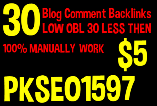 I will  Do 30 Backlinks in Do Follow Blog Comments low obl 30 less Then