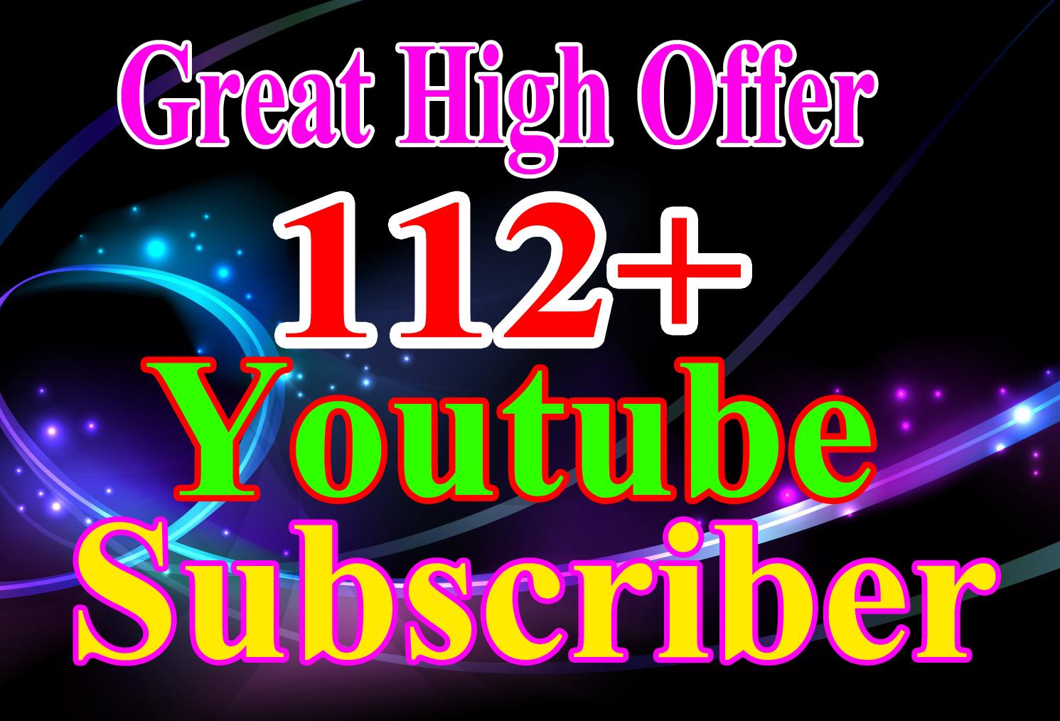 Limited Offer Give you  112+ youtube subscriber