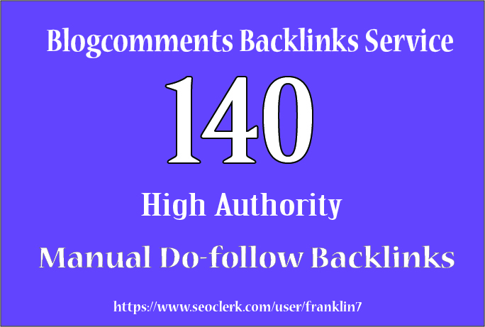 140 High Authority blog comments backlinks