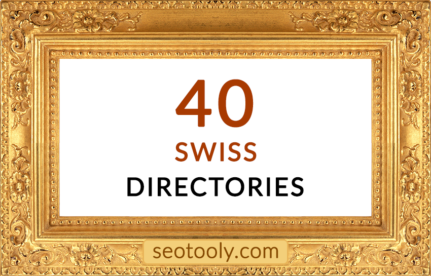 Manually 40 Swiss directory submissions