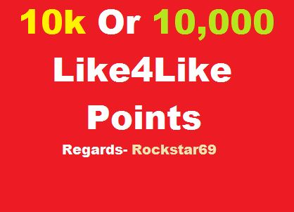 Instants 10k Or 10,000 Like4like points in 1 account