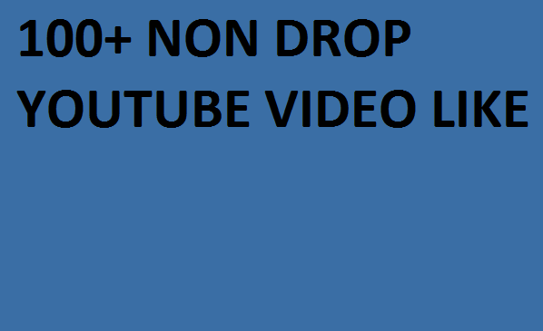 Non drop 120+  Real  Youtube Video l,ike