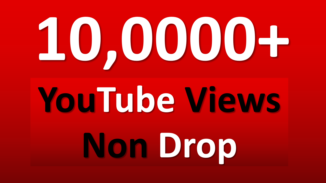 fast 100K YouTube Views HQ