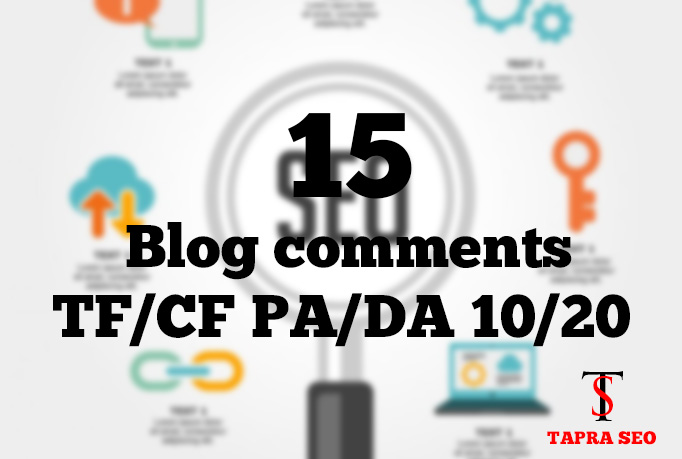 High trust flow and domain authority Approved 15 blog comments dofollow pages
