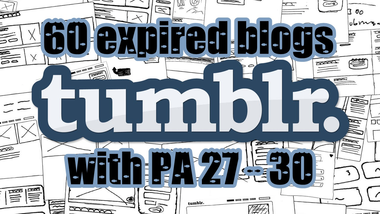500+ Orders - I will provide 60 expired tumblr PA 27 above