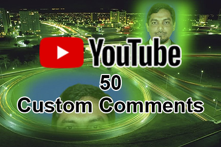 I will provide you 50 YouTube Custom Comments