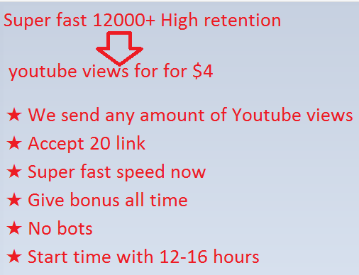 Super fast 15000+safe views  youtube views for