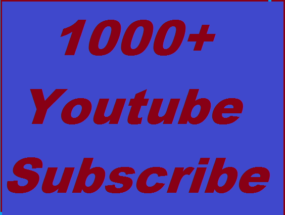 1000+ Youtube High Quality Subscribers give you non drop