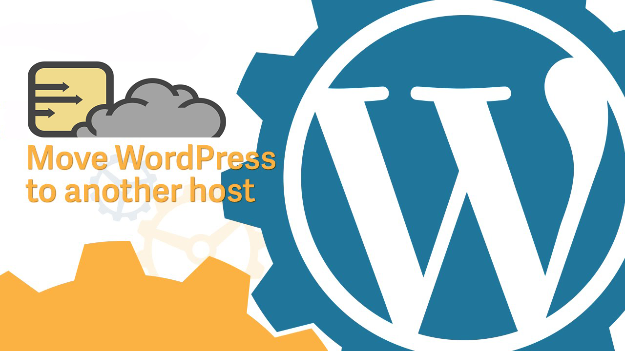 Transfer/move/copy/migrate your Wordpress Website to New Host