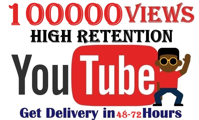 100000+ Youtube Views Good Retention and Super Quality Fast Guaranteed