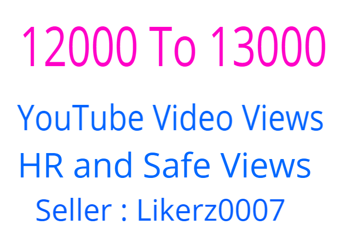 Get Promote Your YouTube Video By 12000 To 13000 Promotion as Safe and Guaranteed