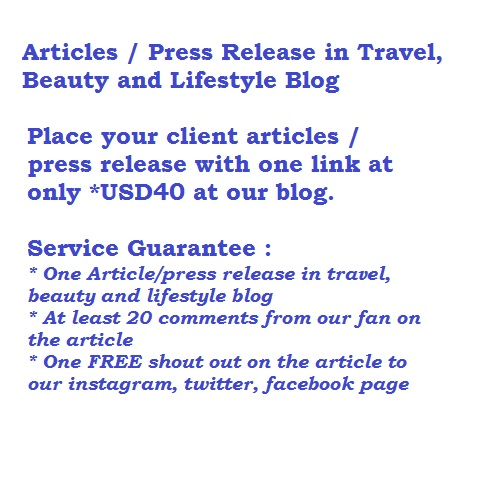 Article Placement for Travel, Beauty and Lifestyle related at Blog