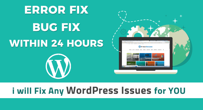 I will Fix Any WORDPRESS Error, Issue and Bugs