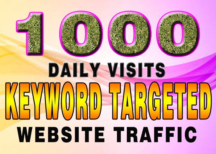 over 30000 KEYWORD targeted visitors website traffic 30 days