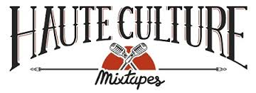 hauteculture 50 downloads plus 50 views mixtape haute culture