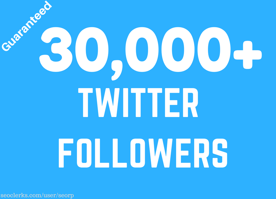 Add Quality 30,000+ Twitter followers, very fast