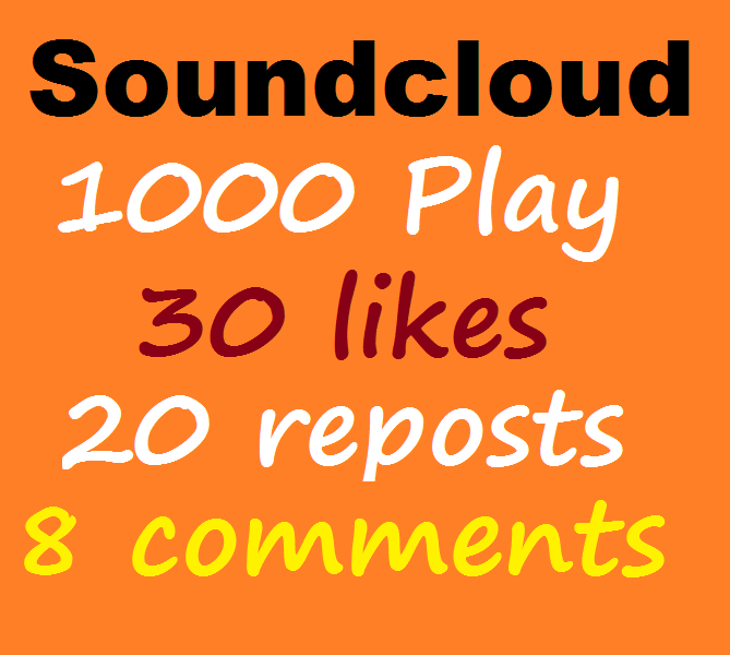1000 Soundcloud play+30 like+20 repost+8 comments