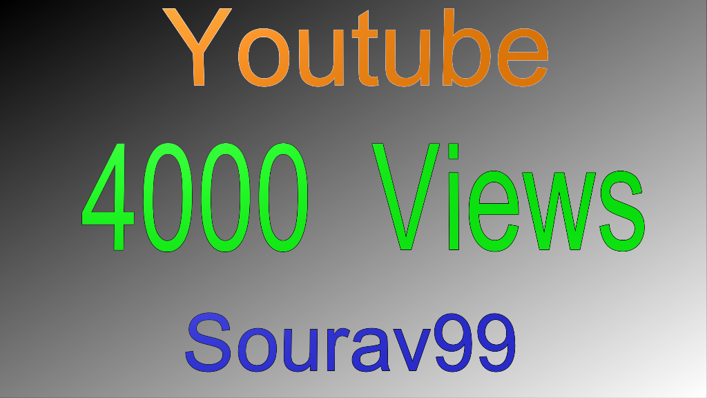 4000 Normal Quality Views With Super Fast Speed