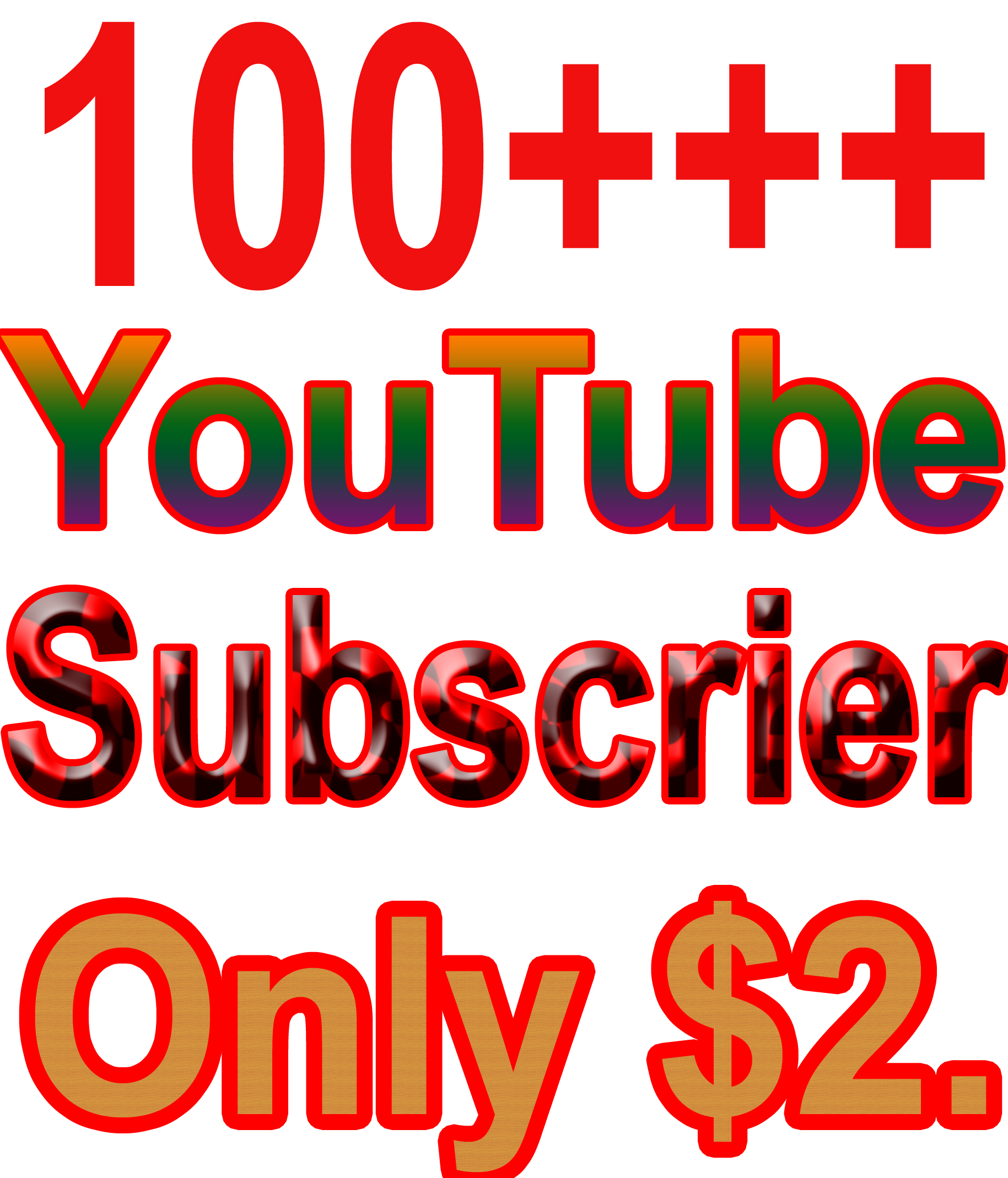 Add 100+++ You Tube Subscriber