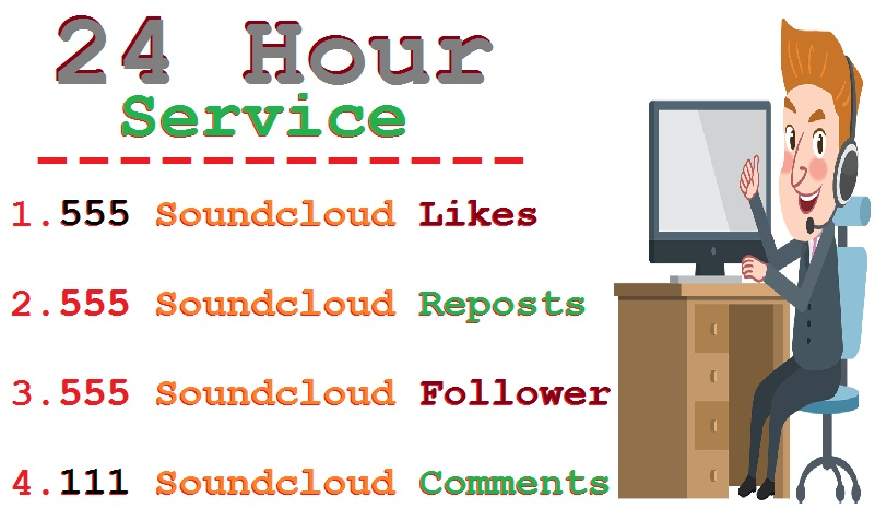 Within 24 hour 555 Soundcloud Likes or Repost or Follower or 111 Comments