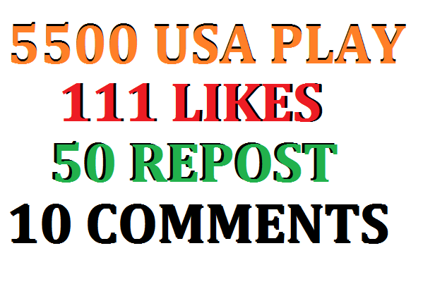 5500 USA SOUNDCLOUD PLAY+111 LIKE+50 REPOST+10 COMMENTS